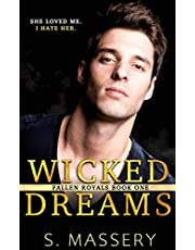 Wicked Dreams: A Dark High School Bully Romance: 1 (Fallen Royals)