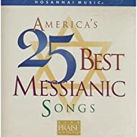 America's 25 Best Messianic So