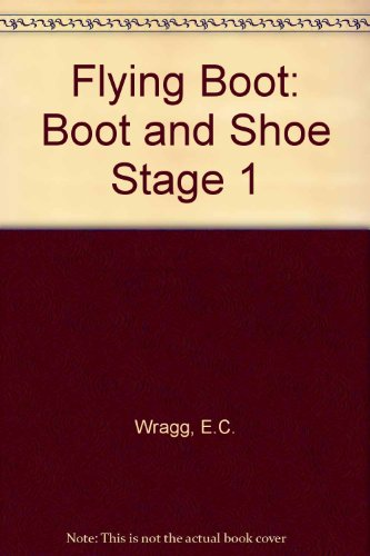 Flying Boot: Boot and Shoe Stage 1