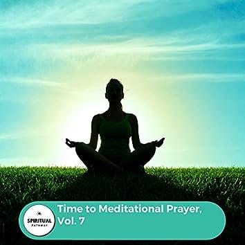 Time To Meditational Prayer, Vol. 7