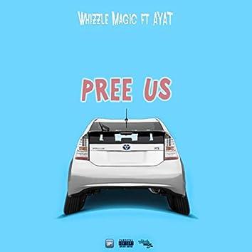 Pree Us (feat. AYAT)