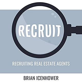 Recruit: Recruiting Real Estate Agents audiobook cover art