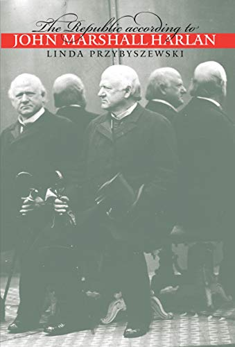 Download The Republic according to John Marshall Harlan (Studies in Legal History) 0807847895
