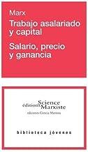 Trabajo asalariado y capital - salario, precio y ganancia (Biblioteca Jovenés)
