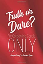 Swingner Party Ice Breaker Game Truth or Dare - For Consenting Couple ONLY: Perfect for Valentine's day gift for him or her - Sex Game for Consenting Adults!