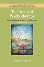 The Basics of Psychotherapy: An Introduction to Theory and Practice (Theories of Psychotherapy Series®)