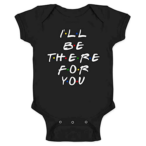 Pop Threads Ill Be There for You Retro 90s Song Quote Black 12M Infant Baby Boy Girl Bodysuit