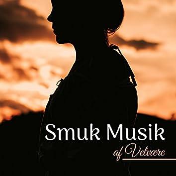 Smuk Musik af Velvære - Verdens Smukkeste Bløde Musik