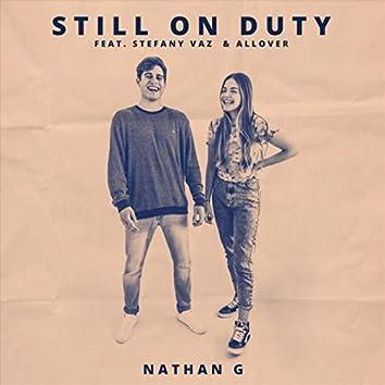 Still on Duty (feat. Stefany Vaz & Allover)
