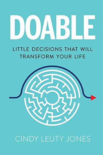 Doable: Little Decisions That Will Transform Your Life