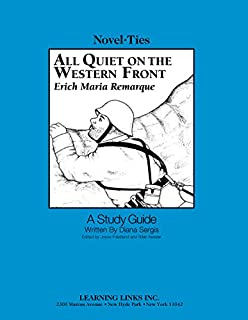 All Quiet on the Western Front: Novel-Ties Study Guide