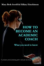How to become an academic coach: What you need to know
