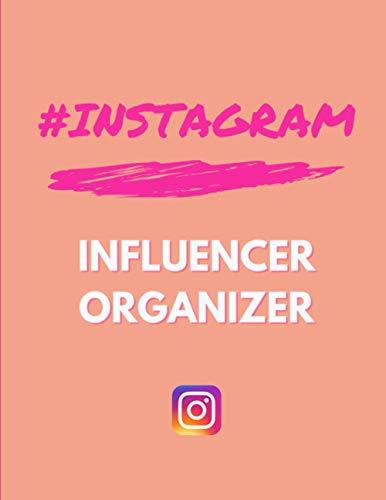 Instagram Influencer Organizer: 52 Weeks Instagram Post Planner, Goals & Content Calendar - Become an Influencer Online | Marketing Strategy & Communication | Become Successful on Insta