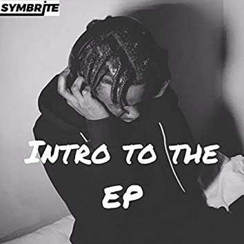 Intro To The Ep