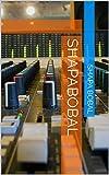 ShapaBobal (English Edition)
