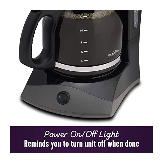 Mr. Coffee 12-cup coffee maker, black 4 on/off indicator light lets you know when your coffee maker is on or off grab a cup auto pause stops cycle if you need a cup before brewing is finished dual water window allows visibility as you fill no more overflows