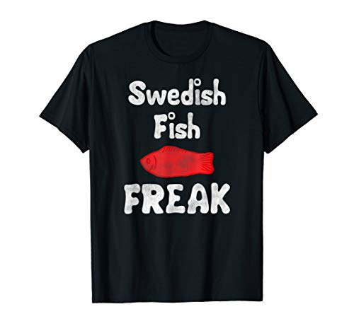 Swedish Fish Freak in the Wild Funny Gifts T-Shirt
