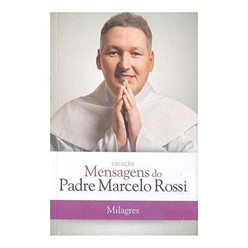 Milagres - Padre Marcelo Rossi