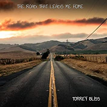 The Road That Leads Me Home