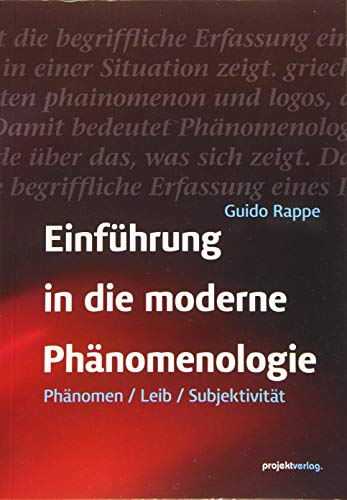 Einführung in die moderne Phänomenologie