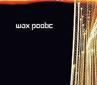 Wax Poetic