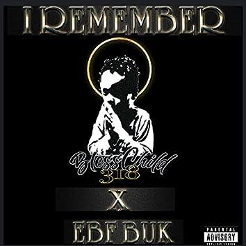 I Remember (feat. EBF BUK)