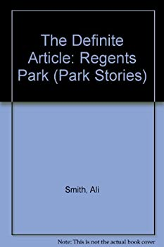 The Definite Article: Regents Park 095587615X Book Cover