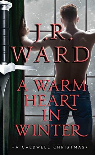 A Warm Heart in Winter (The Black Dagger Brotherhood World)