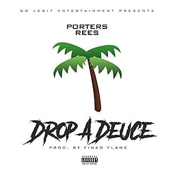 Drop a Deuce