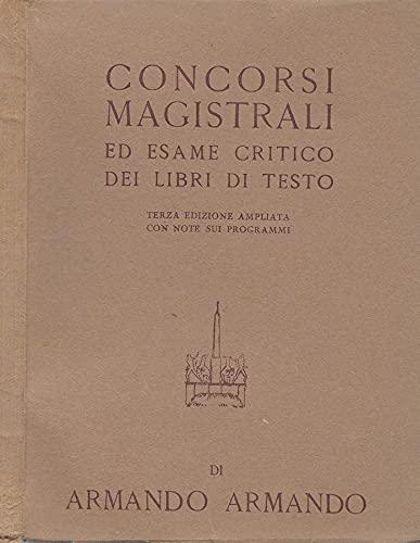 Concorsi Magistrali ed esame critico dei libri di testo.
