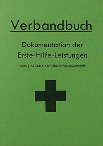 Verbandbuch für Betriebe & Organisationen DIN A5 - GRÜN mit aktuellen DIN-Änderungen von HM-Arbeitsmedizin