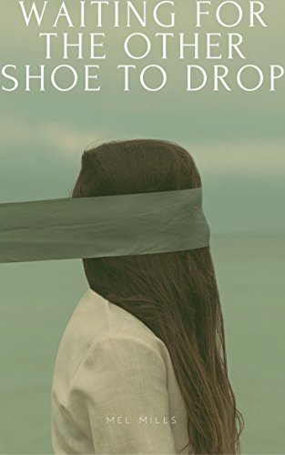 Waiting for the Other Shoe to Drop: Elizabeth Adams Series Vol. 1 (English Edition)