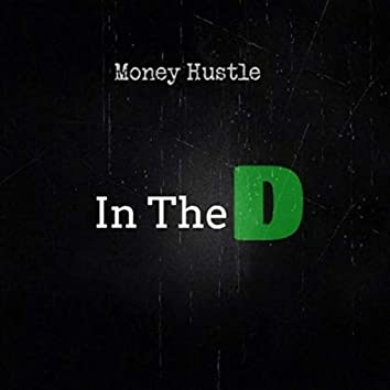In the D (feat. Bossman A.R., Big Dre, Bucket Jay & Cashmere)