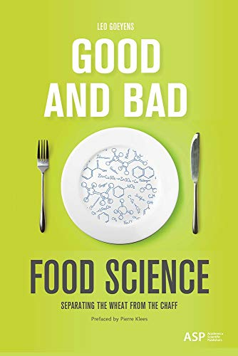 Good and Bad Food Science: Separating the Wheat from the Chaff