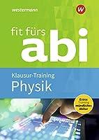 Fit fuers Abi: Physik Klausur-Training