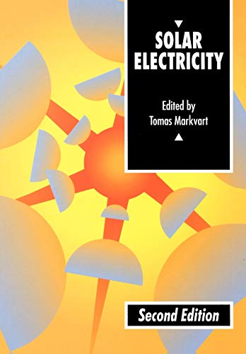 Solar Electricity 2e (UNESCO Energy Engineering Series)