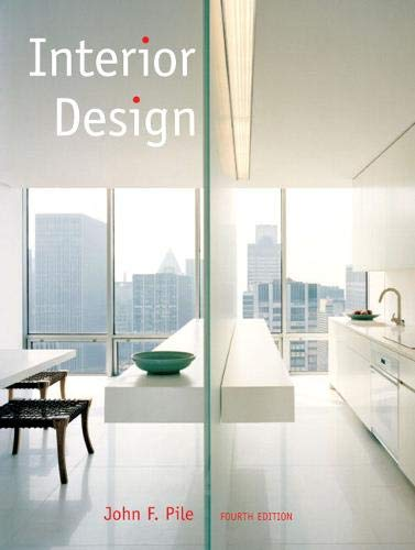 Compare Textbook Prices for Interior Design 4 Edition ISBN 9780132408905 by Pile, John