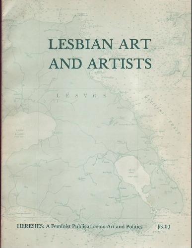Lesbian Art and Artists - Heresies v1 no1
