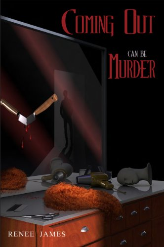 Book: Coming Out Can Be Murder by Renee James
