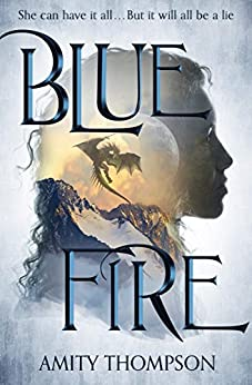 Blue Fire by [Amity Thompson]