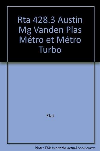 Austin, MG et Vanden Plas Metro et Metro turbo - avec dossier contrôle technique