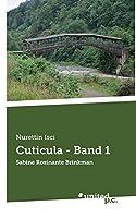 Cuticula - Band 1: Sabine Rosinante Brinkman