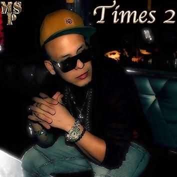 Times 2