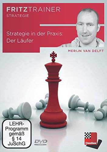 Strategie in der Praxis: Der Läufer: Fritztrainer: interaktives Video-Schachtraining