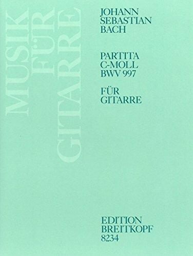 Partita c-moll BWV 997 für Laute - Bearbeitung für Gitarre (EB 8234)