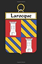 Larocque: Larocque Coat of Arms and Family Crest Notebook Journal (6 x 9 - 100 pages)