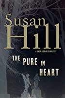 The Pure in Heart: A Simon Serrailler Mystery (Simon Serrailler Crime Novels (Paperback))