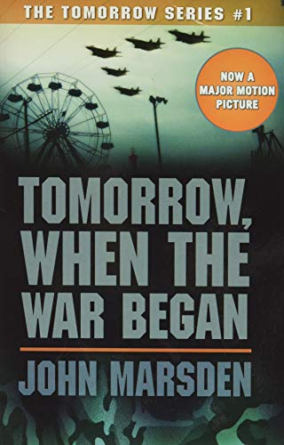 Tomorrow, When the War Began (The Tomorrow Series)