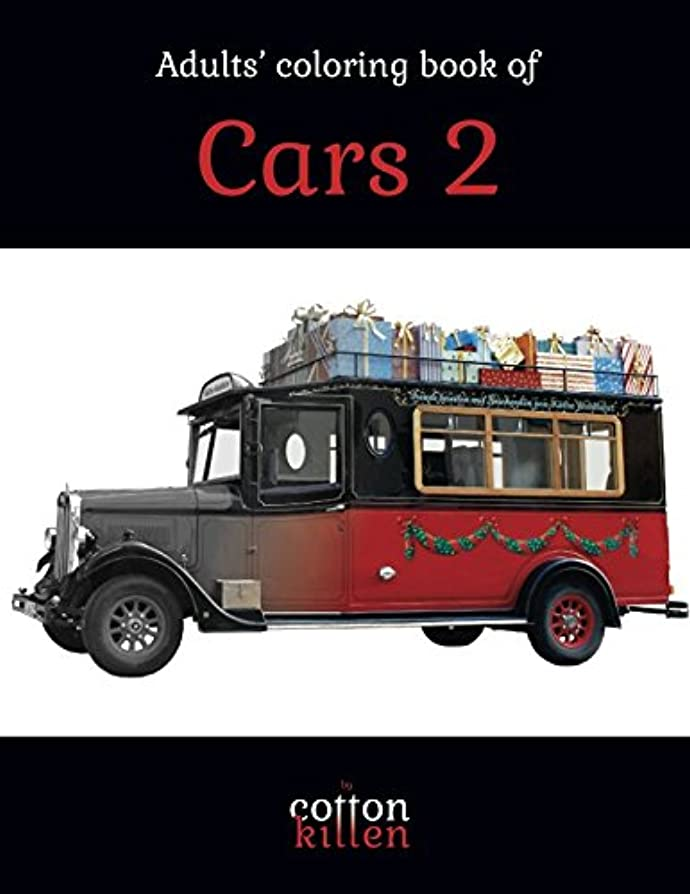 みすぼらしいバスタブ窓Adults' coloring book of Cars 2: 49 of the most beautiful grayscale cars for a relaxed and joyful coloring time