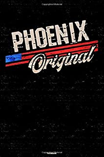 Phoenix Original Notebook: Phoenix City Journal 6x9 inch (DIN A5) 120 Lined Pages Book Gift